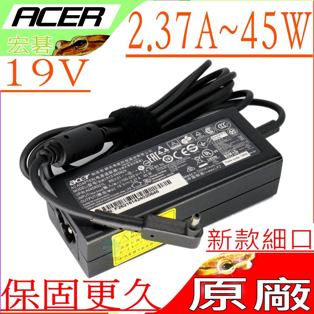 ACER 充電器(原裝細頭)-宏碁 19V,  2.37A, 45W,  AO1-131M,  Switch 11,  SW5-271P,  R5-471T,  R7-371T,  R7-372T...