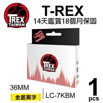 【T-REX霸王龍】EPSON LC-7KBM LC-7KBM 36mm 金底黑字 相容 副廠標籤帶