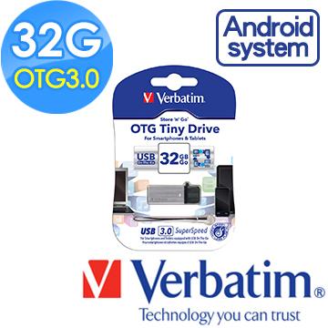 Verbatim 威寶 32GB OTG TINY  USB3.0手機平板行動裝備隨身碟