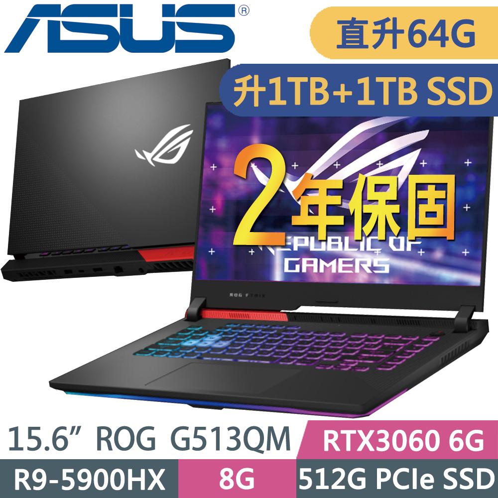 ASUS ROG G513QM-0101C5900HX (R9-5900HX/32G+32G/1TSSD+1TSSD/RTX3060 6G/15.6FHD/W10) 特仕