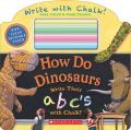 How Do Dinosaurs Write Their ABCs with Chalk?恐龍要怎麼寫ABC?(外文書)|Jane Yolen|9780545890526|Scholastic