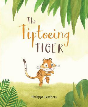 Tiptoeing Tiger 小老虎,踮腳走(外文書)(精裝)