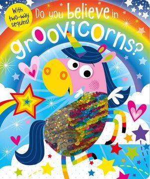 Do You Believe in Groovicorns? 你相信有時髦獨角獸嗎?(亮片書)厚頁書(外文書)