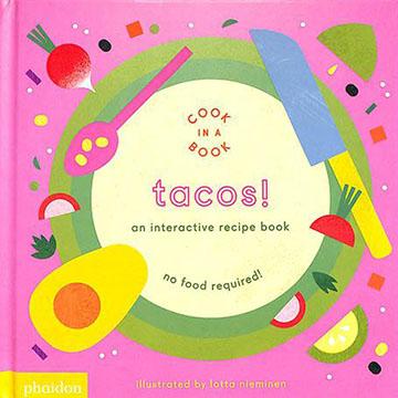Tacos!An Interactive Recipe Book 互動式食譜操作書(外文書)