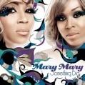 瑪莉二人組 Mary Mary / 天外有天 Something Big CD
