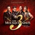 舞台劇原聲帶 / 三劍客 Les 3 Mousquetaires【進口特別版】CD