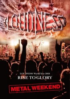響度樂團 LOUDNESS World Tour 2018 RISE TO GLORY METAL WEEKEND  DVD+2CD