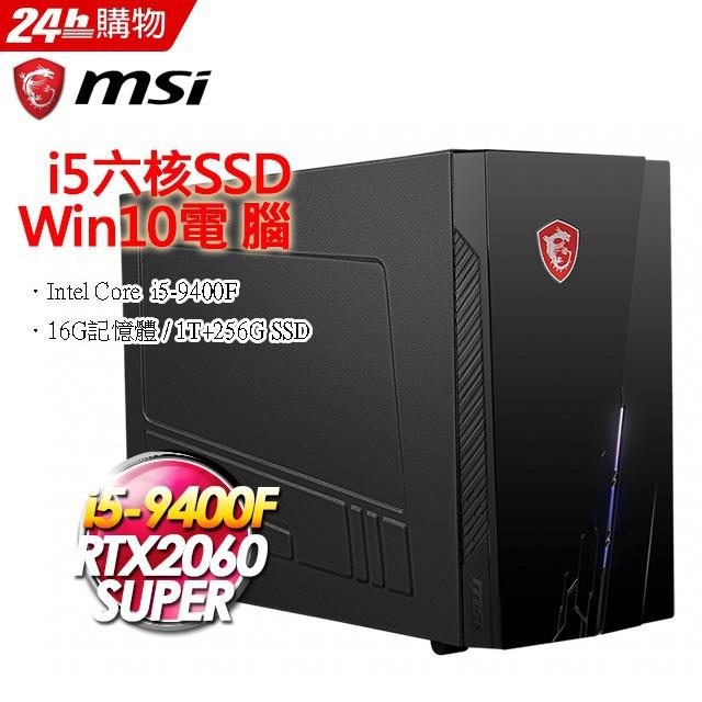 MSI Infinite S 9SC-216TW(i5-9400F/16G/1T+256G SSD/RTX2060-8G SUPER VENTUS/W10)