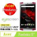 EyeScreen EveryDry Acer Predator 8 平板 螢幕保護貼