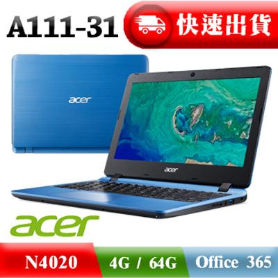 £購買ACER筆電 送專屬ACER消光黑滑鼠£ ACER A111-31-C86U 藍 N4020 ∥ 4G ∥ 64G ∥ Office365