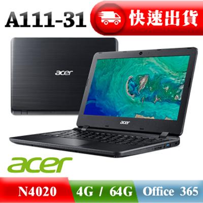 £購買ACER筆電 送專屬ACER消光黑滑鼠£ ACER A111-31-C8J2 黑 N4020 ∥ 4G ∥ 64G ∥ Office365